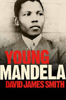 UK book cover for Young Mandela by David James Smith