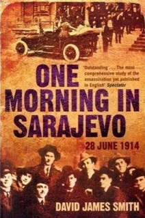 Book cover for One Morning In Sarajevo by David James Smith