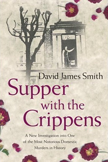 Book cover for Supper With The Crippens by David James Smith